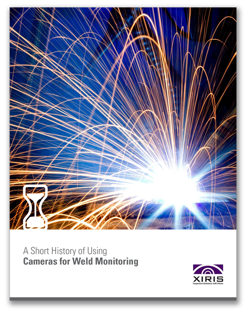 Cover image of Xiris A Short History of Using Cameras for Weld Monitoring White Paper