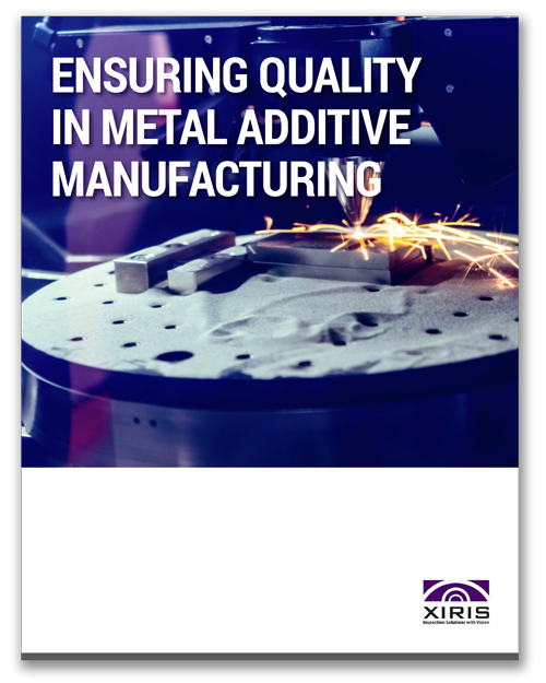 Cover image of Xiris Ensuring Quality in Metal Additove Manufacturing White Paper