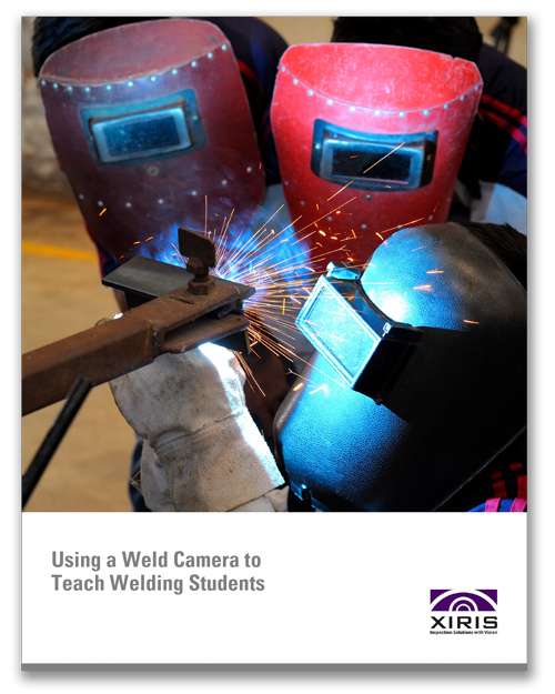 Cover image of Xiris Using a Weld Camera to Teach Welding Students White Paper