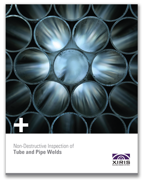 Cover image of Xiris Non Destructive Inspection of Tube and Pipe Welds White Paper